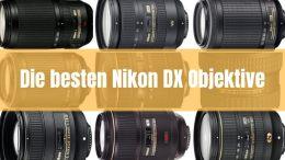 besten Nikon DX Objektive