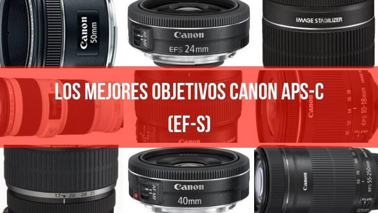 Los mejores objetivos Canon APS-C (EF-S)