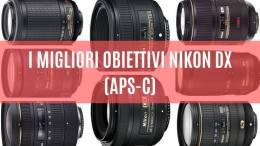 migliori obiettivi Nikon DX (APS-C)