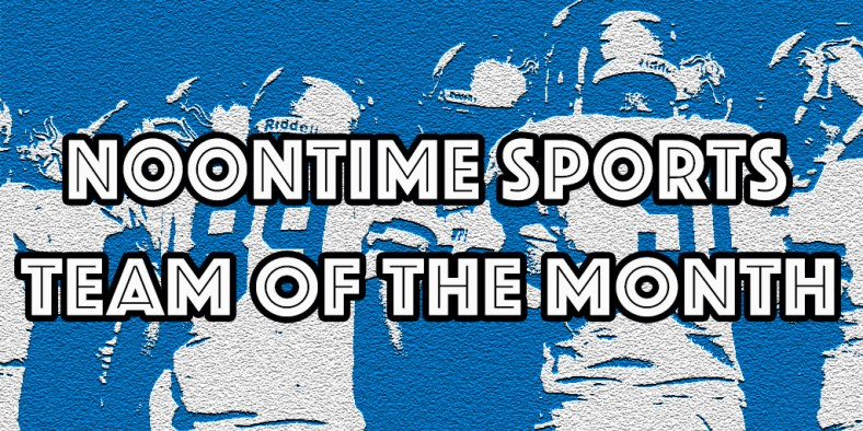noontime-team-of-the-month
