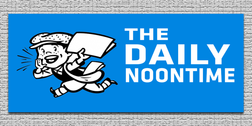 The Daily Noontime
