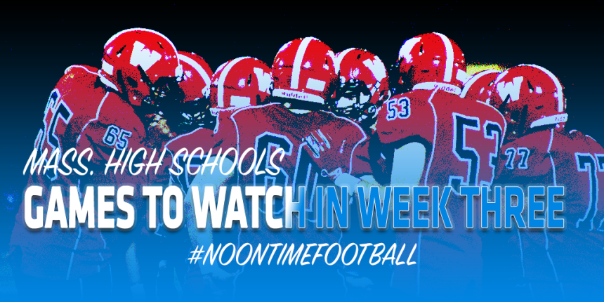 GAMES TO WATCH HS WK3 2019