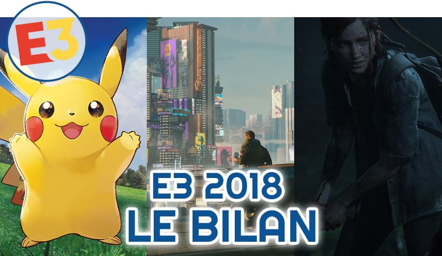 Dossier E3 2018 : Le bilan de Noopinho