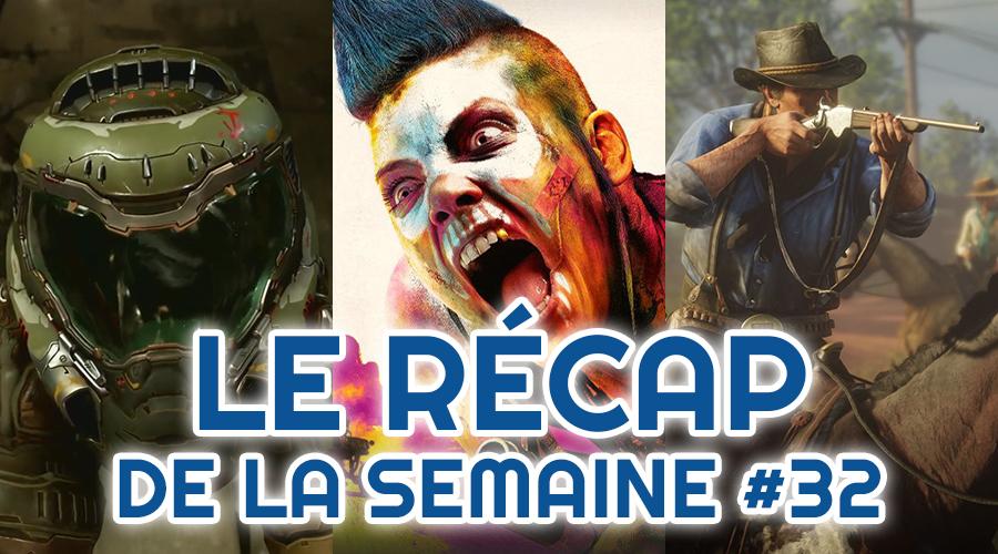 Le récap de la semaine #32 : Doom Eternal, Rage 2, Red Dead Redemption II