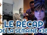 le récapitulatif jeux video semaine 38