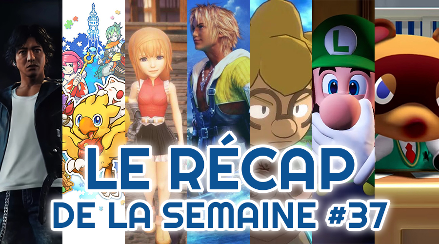 Le récap de la semaine #37 : Project Judge, Chocobo's Mystery Dungeon, World Of Final Fantasy Maxima, Final Fantasy, Town, Luigi's Mansion, Animal Crossing