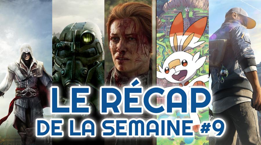 Le récap de la semaine #9 : Assassin's Creed Legion, Fallout, The Walking Dead, Pokémon, Watch Dogs 3