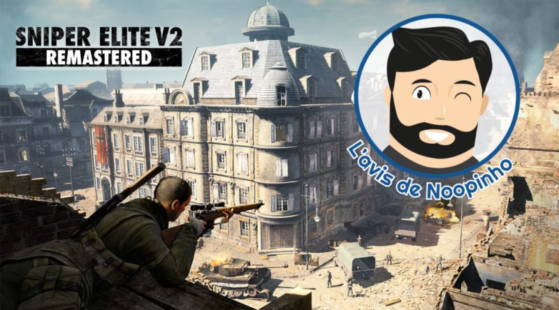 avis Sniper Elite V2 Remastered