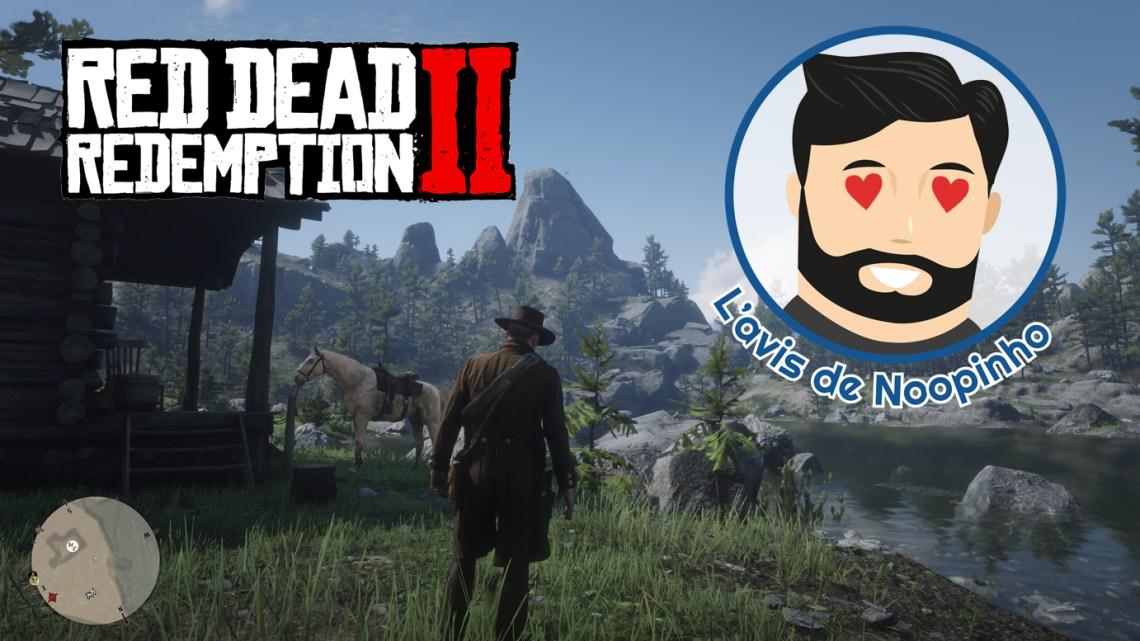 L'avis de Noopinho : Red Dead Redemption II