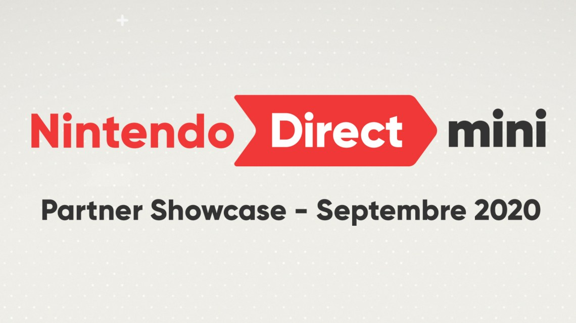 Nintendo Direct Mini : Partner Showcase du 17/09/2020 : les informations essentielles