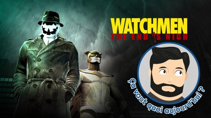 C.V.Q.A : Watchmen The End Is Nigh, vous avez dit redondant ?