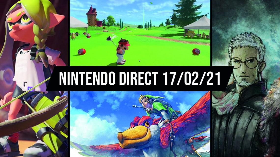 Nintendo Direct du 17/02/2021 : le récap
