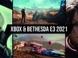 Xbox & Bethesda E3 2021
