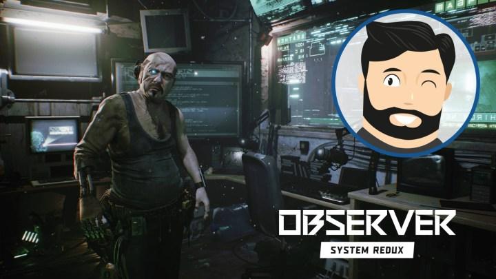 L'avis de Noopinho : Observer System Redux, quand le frisson rencontre le cyberpunk