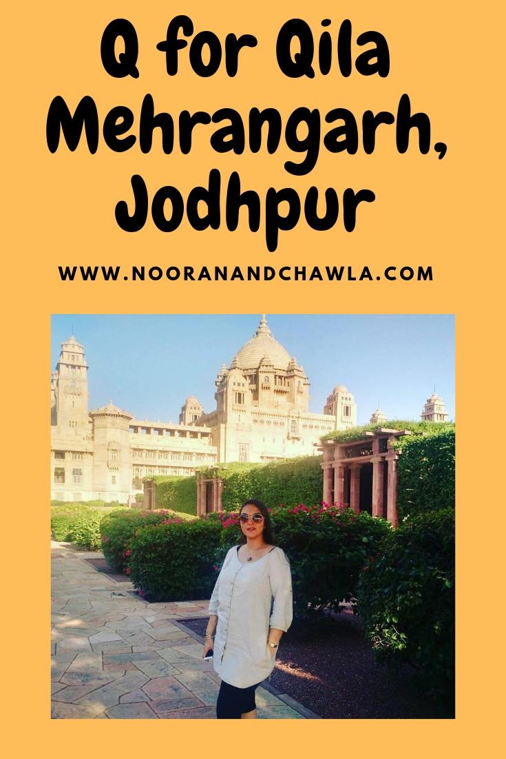 Q for Qila Mehrangarh, Jodhpur