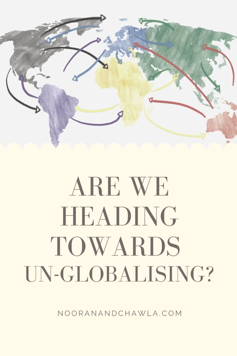 are we heading towards un-globalising_