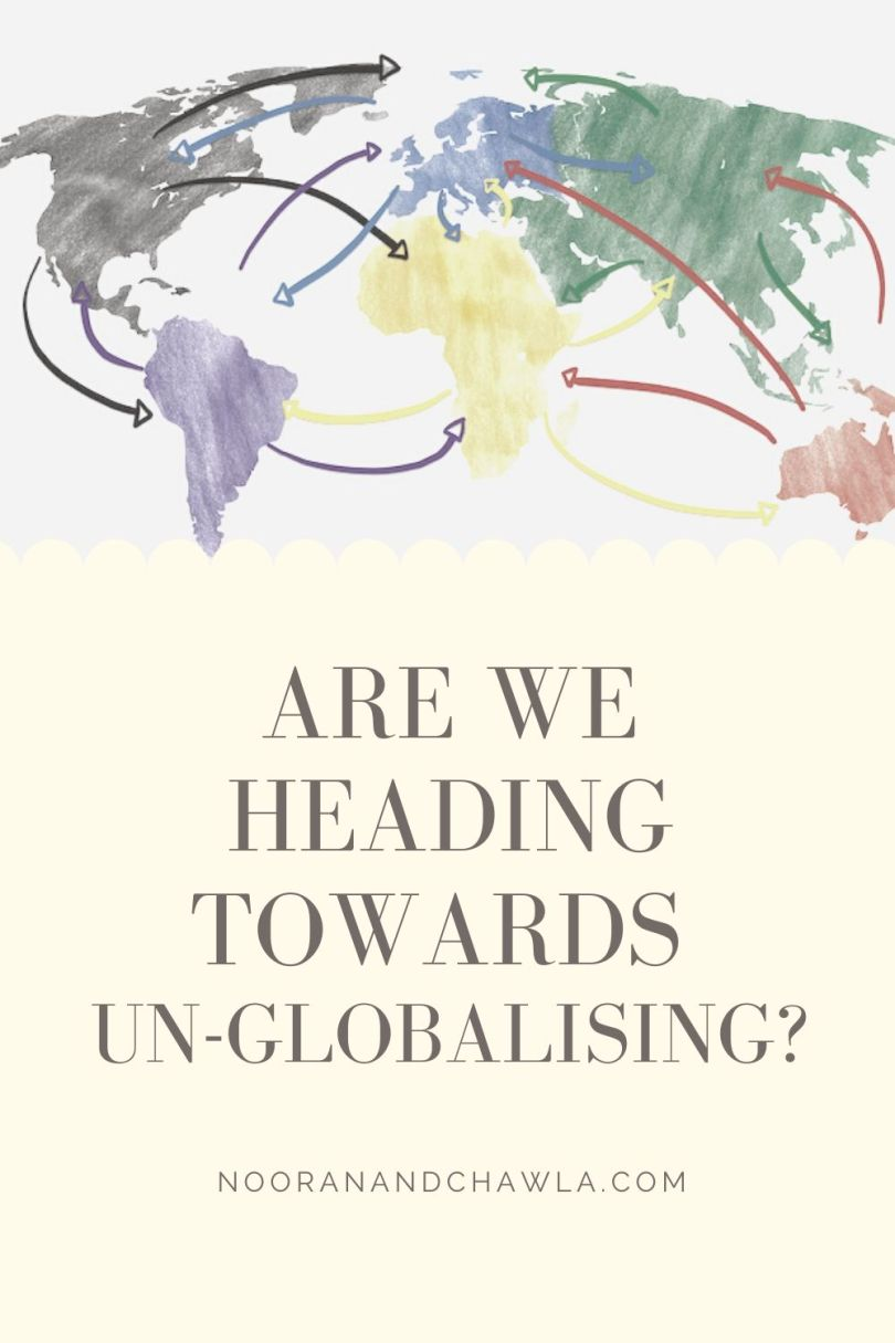 are we heading towards un-globalising_