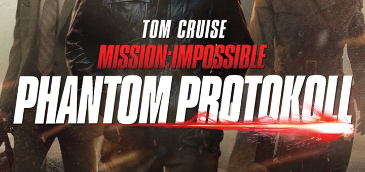 "Plakat von ""Mission: Impossible - Phantom Protokoll"""