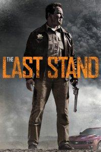 """Plakat von """"The Last Stand"""""""