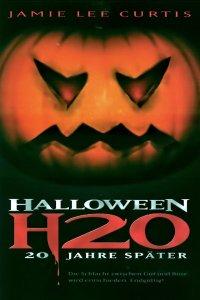 """Plakat von """"Halloween H20 - 20 Jahre später"""""""