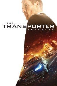 """Plakat von """"The Transporter Refueled"""""""