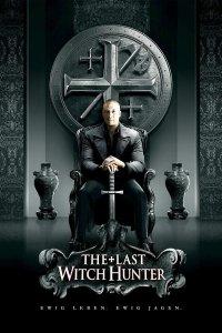 """Plakat von """"The Last Witch Hunter"""""""