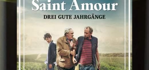 "Plakat von ""Saint Amour - Drei gute Jahrgänge"""