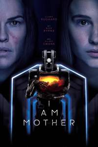 "Plakat von ""I Am Mother"""