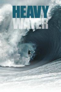 """Plakat von """"Heavy Water"""""""