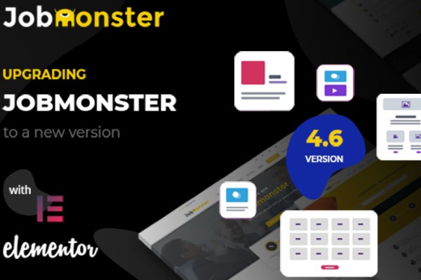 Jobmonster has launch uses Elementor in version 4.6