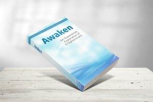 Awaken: An Experiential Exploration of Enlightenment, by Sundar Kadayam