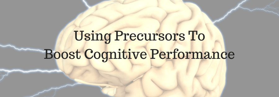 using precursors to boost cognitive performance