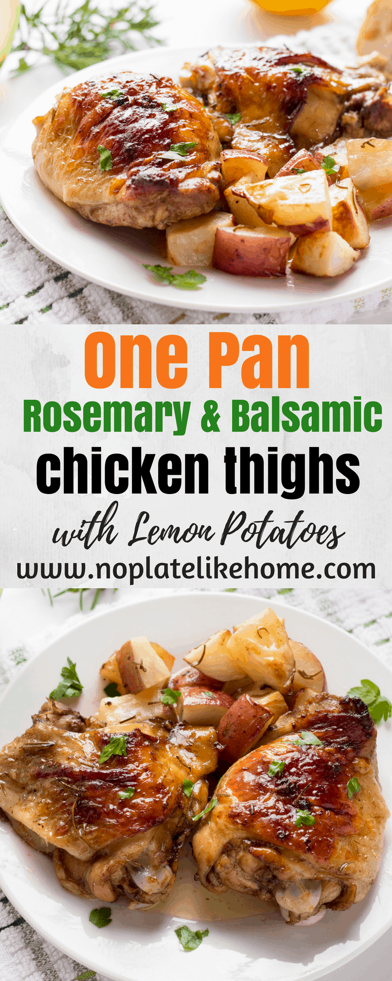 One Pan Rosemary and Balsamic Chicken Thighs and Lemon Potatoes