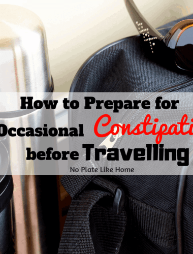 """Be proactive while travelling, these helpful tips on how to prepare for occasional constipation BEFORE travelling will help you go when you NEED to """"go!"""""""