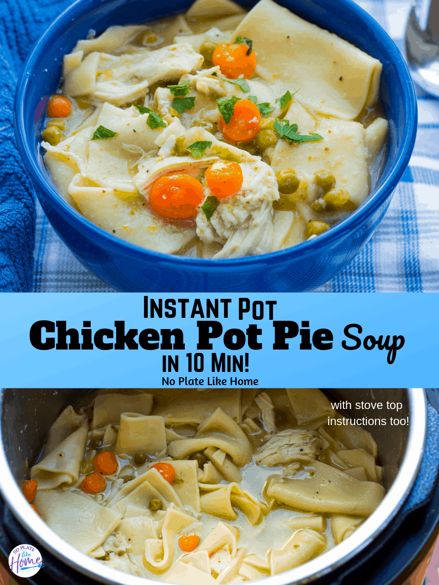 Make a hearty meal fast with this Instant Pot Chicken Pot Pie Soup in 10 Min! recipe! It's perfect for colds and easy-to-make!