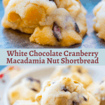 White Chocolate Cranberry Macadamia Shortbread