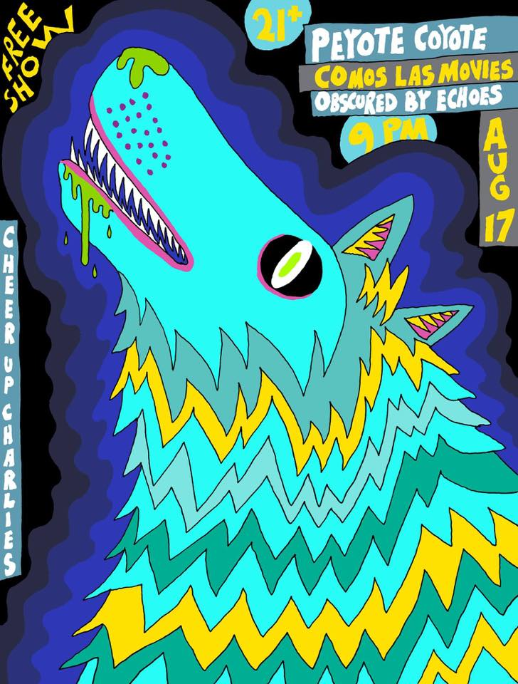 08/17/2017: Peyote Coyote (Florida), Como Las Movies, and Obscured by Echoes at Cheer Up Charlies!