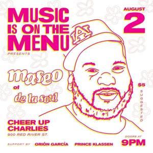 08/2/2017: Maseo [De La Soul], Orión [Peligrosa], & Prince Klassen at Cheer Up Charlies!