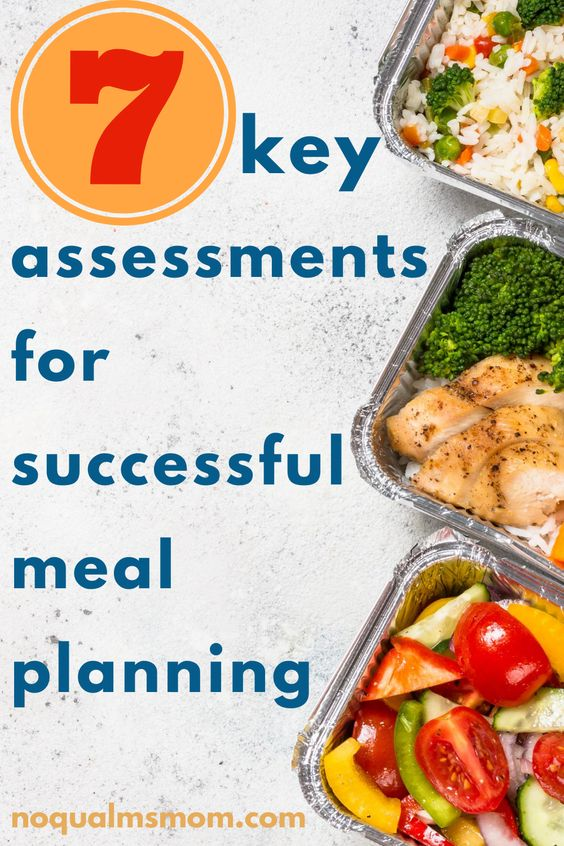 7 key assesments for successful meal planning