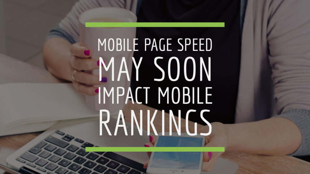 Mobile Page Speed Affecting Mobile Rankings