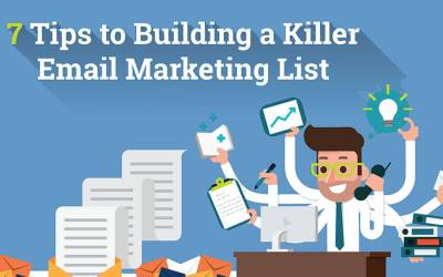 7 Tips to Build a Killer Email List