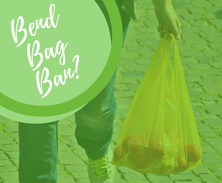 Bend Bag Ban: What's up?