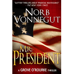 Mr President, an eBook by Norb Vonnegut