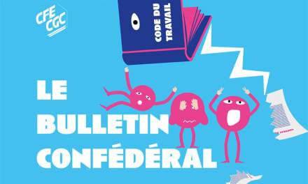 Le bulletin confédéral n°33 de la CFE-CGC