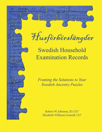 Book by Bob Johnson: Swedish Household Examination Records - Framing the Solutions to Your Swedish Ancestry Puzzles