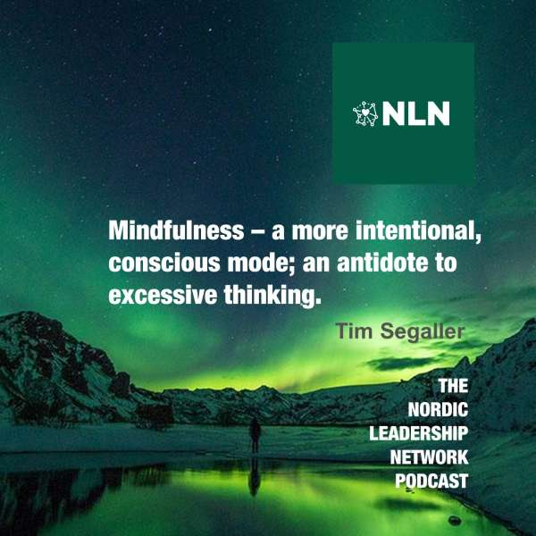 Ep. 18 – Tim Segaller – Mindfulness, Leadership and Coaching