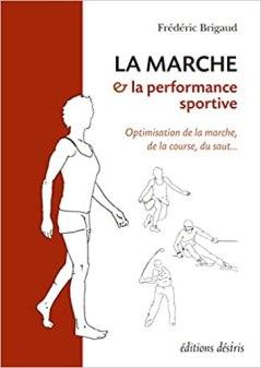 Couverture livre La marche et la performance sportive