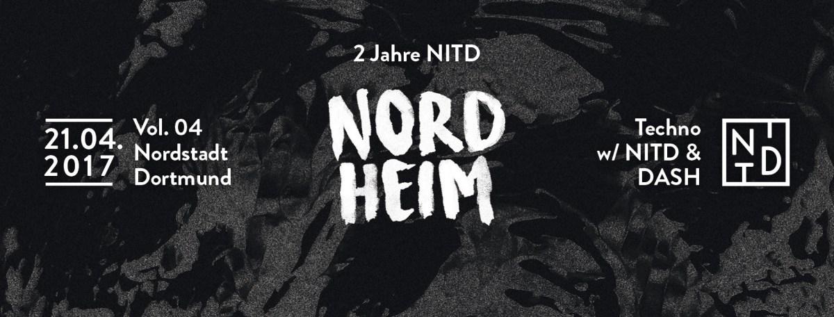 Nordheim Vol. 05 // 2 Jahre NITD w/ NITD & DASH