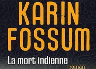 Karin FOSSUM - Inspecteur Sejer et Skarre - 05 - La mort indienne -