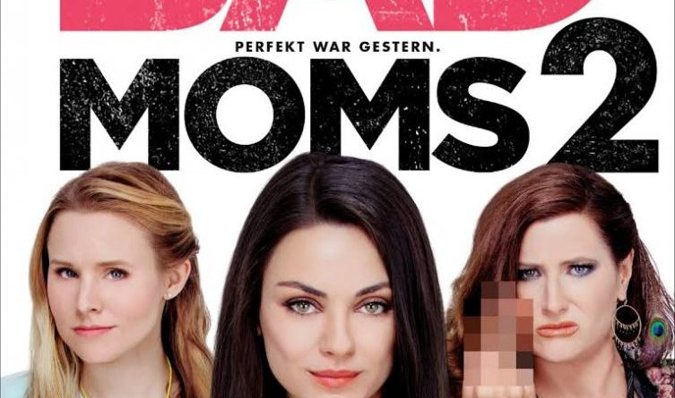 Bad Moms 2 - ab dem 09. November 2017